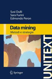 Data mining: Metodi e strategie