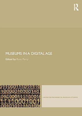 Museums in a Digital Age PDF