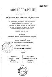 Bibliographie des ouvrages relatifs à l'amour, aux femmes, au mariage et des livres facétieux, pantagruéliques, scatologiques, satyriques, etc., par M. le Cte d'I*** [Jules Gay]