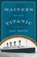 Mainers on the Titanic PDF