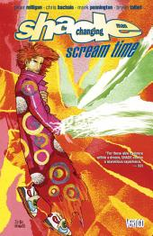 Shade the Changing Man Vol. 3: Scream Time
