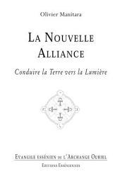 La nouvelle Alliance: Conduire la Terre vers la Lumière