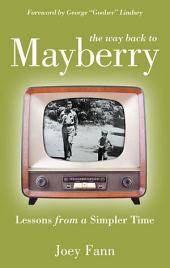 The Way Back to Mayberry: Edition 2