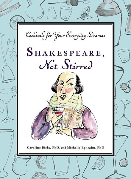 Download Shakespeare  Not Stirred Book