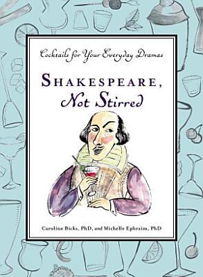 Shakespeare  Not Stirred