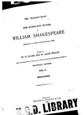 The Complete Works of William, Shakespeare: Arranged in Their Chronological Order, Volume 1