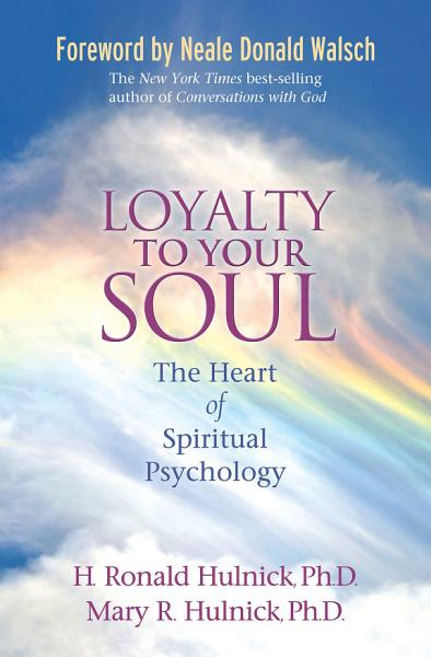 Download Loyalty to Your Soul Book
