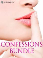 Confessions Bundle: An Anthology