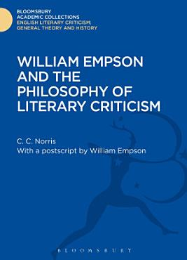 William Empson and the Philosophy of Literary Criticism PDF