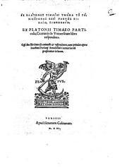 Ex Timaeo particula, Ciceronis de universitate libro respondens, qui duo libri inter se conjuncti et respondentes nunc primum opera Joachimi Perionii proferuntur in lucem