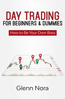 Day Trading for Beginners   Dummies PDF