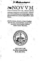 Novum testamentum ... nunc demum emendatum. Adjectis scholijs ... authore Isidoro Clario