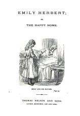 Emily Herbert  or  The happy home   2 issues   PDF