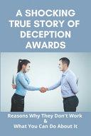A Shocking True Story Of Deception Awards