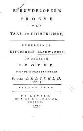 Proeve van taal- en dichtkunde in vrymoedige aanmerkingen op Vondels vertaalde Herscheppingen van Ovidius: Volume 4