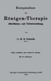 Kompendium der Röntgen-Therapie (Oberflächen- und Tiefenbestrahlung): Ausgabe 3