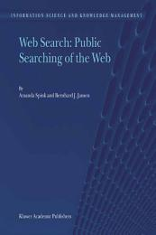 Web Search: Public Searching of the Web