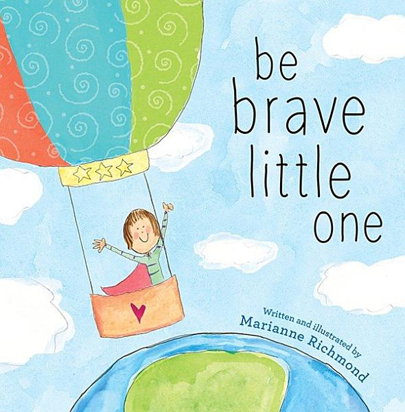 Download Be Brave Little One Book