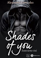 Shades of You, 1 - Souviens-toi: une dark romance teintée de thriller
