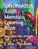 GINORMOUS Adult Mandala Coloring Book