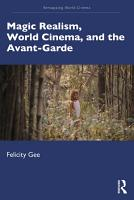 Magic Realism  World Cinema  and the Avant Garde PDF