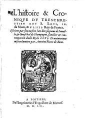 L'histoire et cronique du roy S. Loys IX. de France
