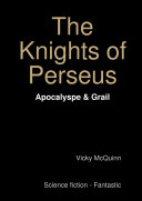 The Knights of Perseus - Apocalypse & Grail