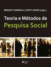 Teoria e Métodos de Pesquisa Social
