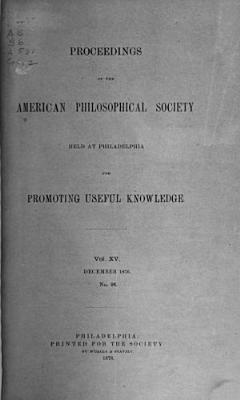 Proceedings of the American Philosophical Society Held at Philadelphia for Promoting Useful Knowledge PDF