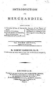 An Introduction to Merchandize  containing a     System of Arithmetic  a System of Algebra  Book keeping in various forms  an account of the Trade of Great Britain  and the Laws and Practices which Merchants are chiefly interested in PDF