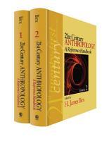 21st Century Anthropology  A Reference Handbook PDF