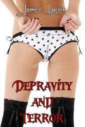 Depravity and Terror