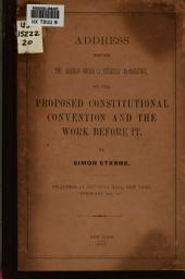 Address Before the German-American Citizens' Association: On the Proposed Constitutional Convention and the Work Before it