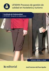 Procesos de gestión de calidad en hostelería y turismo. HOTA0308