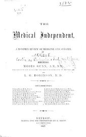 The Medical Independent: A Monthly Review of Medicine and Surgery, Volume 3