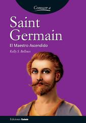 Saint Germain, el maestro ascendido