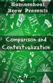 Comparison and Contextualization: Seventh Grade Social Science Lesson, Activities, Discussion Questions and Quizzes