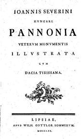 Pannonia veterum monumentis illustrata