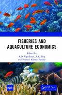 Fisheries and Aquaculture Economics