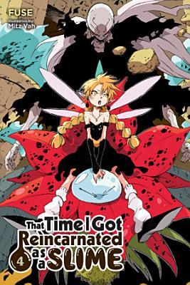 That Time I Got Reincarnated as a Slime  Vol  4  light novel