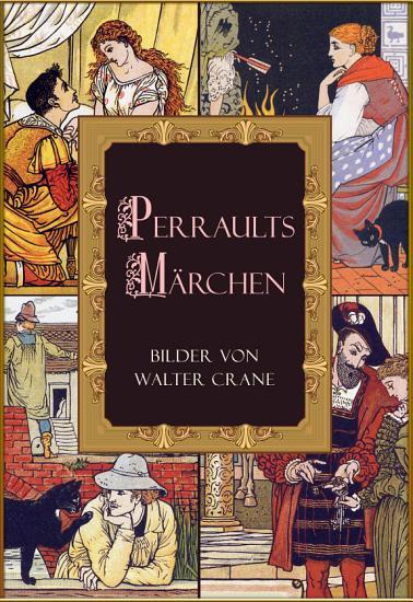 Perraults M  rchen  illustrierte Ausgabe  PDF