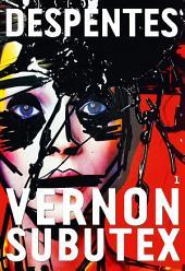 Vernon Subutex, 1: roman