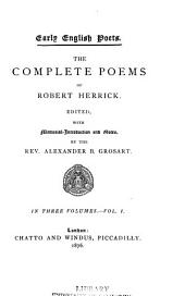 The Complete Poems of Robert Herrick: Volume 1