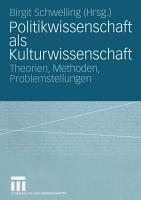 Politikwissenschaft als Kulturwissenschaft PDF