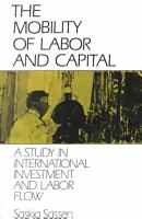 The Mobility of Labor and Capital PDF