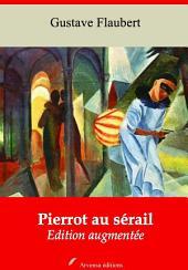 Pierrot au sérail: Nouvelle édition augmentée