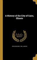 HIST OF THE CITY OF CAIRO ILLI PDF