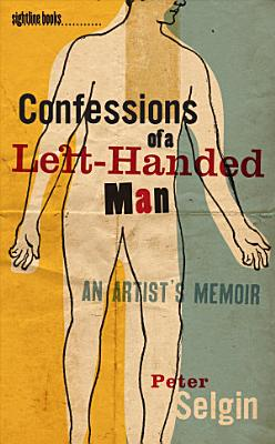Confessions of a Left Handed Man