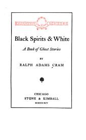Black Spirits & White: A Book of Ghost Stories