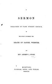A Sermon [on Eccles. xii. 5] preached ... on ... the Sunday succeeding the death of D. Webster